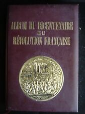 Album du Bicentenaire de la Révolution Française 1988 Carrere Saurat
