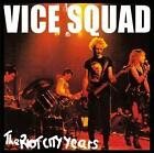 The Riot City Years von Vice Squad (2016)