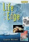 Life on the Edge by Dr Cherie Winner (Hardback, 2005)