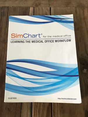 SimChart for the Medical Office: Learning the Medical ...