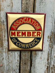 Association-of-Commerce-Member-Round-Metal-Sign
