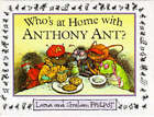 Who's At Home With Anthony Ant? by Graham Philpot (Hardback, 1995)