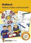 Malblock - Notarzt, Polizei und Feuerwehr (2016, Blätter)