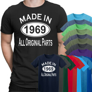 Made In 1969 All Original Parts 50th Birthday Gift Present Mens T Shirts Ebay