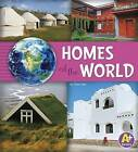 Homes of the World by Nancy Loewen, Paula Skelley (Hardback, 2015)