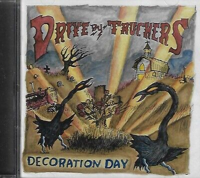 Drive-By Truckers - Decoration Day CD Brand New, Sealed | eBay