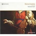 Marco Uccellini - : Works for Violin (2010)