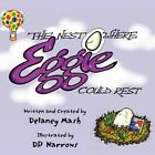 The Nest Where Eggie Could Rest 9781448991242 by Delaney Mash Book
