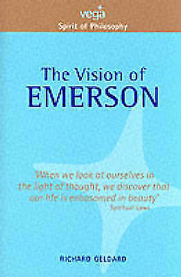 The Vision of Emerson by Richard G. Geldard (Paperback, 2001)