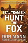 Hunt the Fox by Don Mann, Ralph Pezzullo (Paperback, 2016)