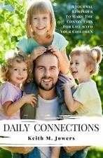 Daily Connections : Journal Reminder to Make the Connections for Life with...