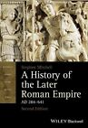 A History of the Later Roman Empire, AD 284-641 by Stephen Mitchell (Paperback, 2014)