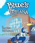Blue's Road Trip Through Indiana by Trey Mock (Hardback, 2016)