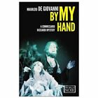 By My Hand by Maurizio De Giovanni (Paperback, 2014)