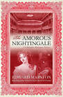 The Amorous Nightingale by Edward Marston (Paperback, 2010)