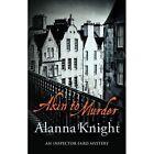 Akin to Murder by Alanna Knight (Hardback, 2016)