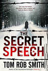 The Secret Speech by Tom Rob Smith (Other book format, 2009)