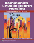 Community & Public Health Nursing with Access Code  : Promoting the Public's Health by Cherie Rector, Kristine D Warner, Judith Ann Allender (Paperback / softback, 2013)