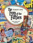 The Fun of the Fifties: Ads, Fads and Fashion von Robert Opie (2016, Gebundene Ausgabe)