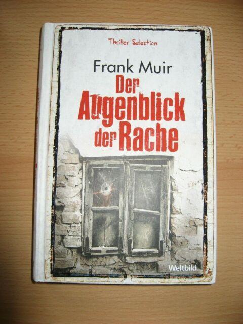 Der Augenblick der Rache Frank Huir Taschenbuch
