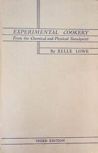 EXPERIMENTAL-COOKERY-FROM-THE-CHEMICAL-AND-PHYSICAL-STANDPOINT-BELLE-LOWE