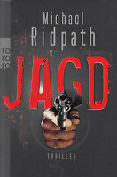 Michael Ridpath - Jagd / Wer zu viel weiß, muss sterben!