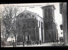 SAINT-MARCEL-les-VALENCE (26) ROULOTTE à l'EGLISE trés animée vers 1920