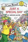 Just a Special Day von Mercer Mayer (2014, Taschenbuch)