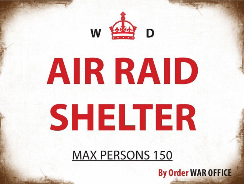 Air Raid Shelter - Metal Wall Sign (3 Größes - Small   Large and Jumbo)