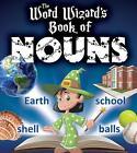 The Word Wizard's Book of Nouns von Robin Johnson (2014, Taschenbuch)