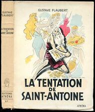 Gustave Flaubert : LA TENTATION DE SAINT-ANTOINE, ill. Derambure.Editions Athéna