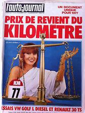 L'AUTO-JOURNAL du 1/1977; Prix de revient du Kilomètres/ Essais VW Golf L Diese