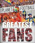 Greatest Fans by Clive Gifford (Hardback, 2016)