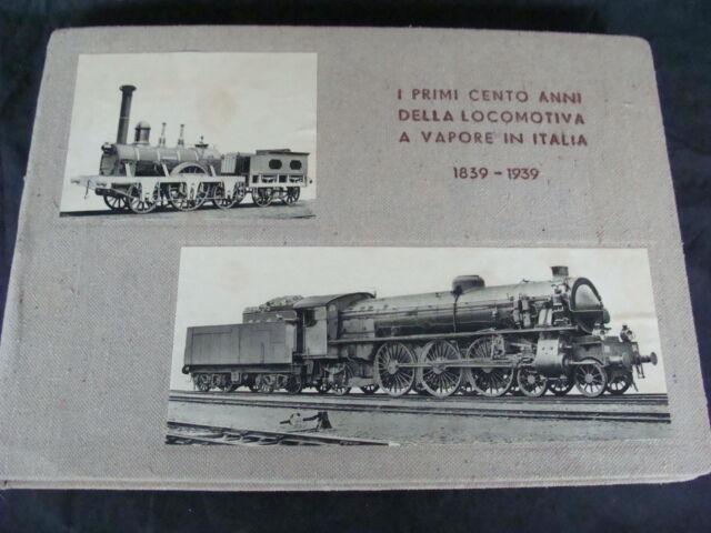 ALBUM DI TAVOLE FOTO FS PRIMI 100 ANNI DELLA LOCOMOTIVA A VAPORE IN ITALIA1839