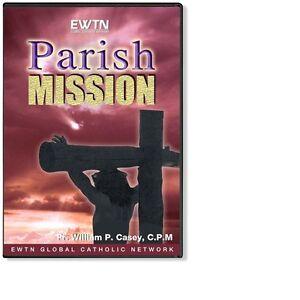 PARISH MISSION:Fr.William Casey*Taped At Shrine of Blessed Sacrament EWTN DVD