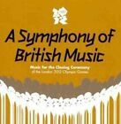 a Symphony of British Music 0600753403266 by Various Artists CD