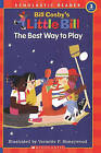 The Best Way to Play by Bill Cosby (Hardback, 1997)