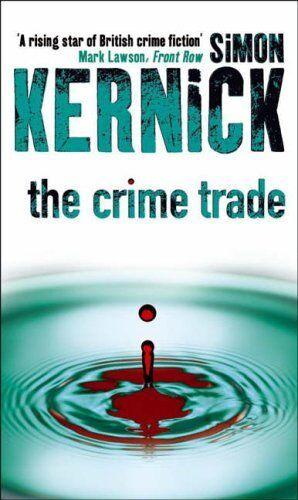 The Crime Trade,Simon Kernick