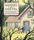Hansel and Gretel by Candlewick Press (MA) (Hardback, 2008)
