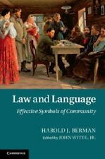Law and Language : Effective Symbols of Community by Harold J. Berman (2013,...