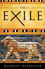 The Exile by Michael Blakeslee (Paperback / softback, 2009)