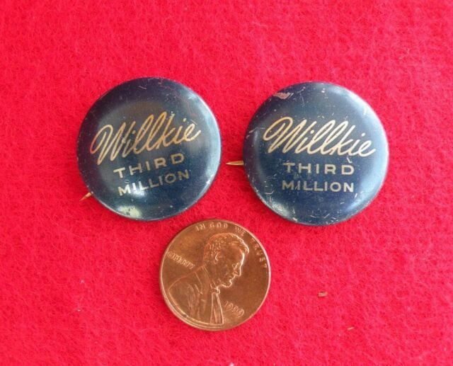 Wendell WILLKIE President Million Pinback Buttons REPUBLICAN FDR Roosevelt 1940