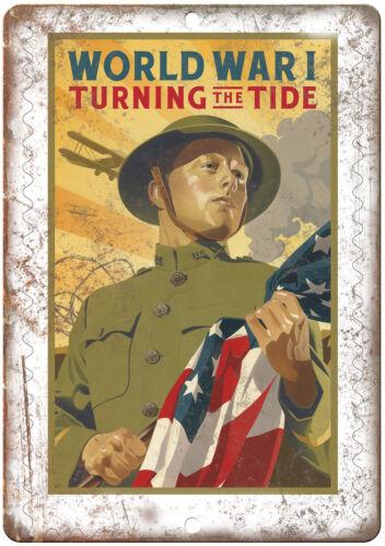 "World War 1 Turning the Tide Propoganda 10/"" x 7/"" Reproduction Metal Sign M16"