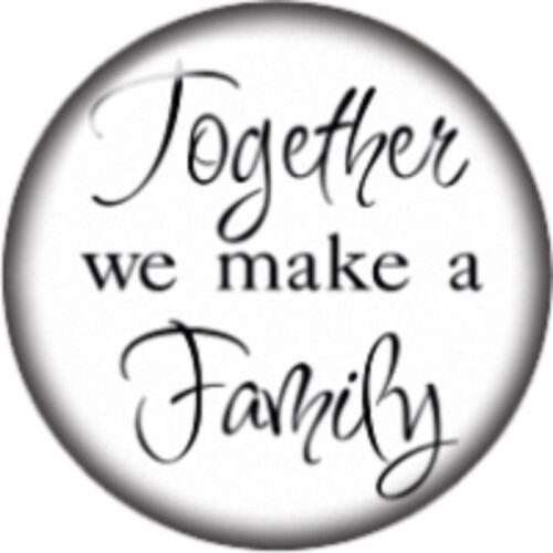 Snap button Together we are Family 18mm Cabochon chunk charm