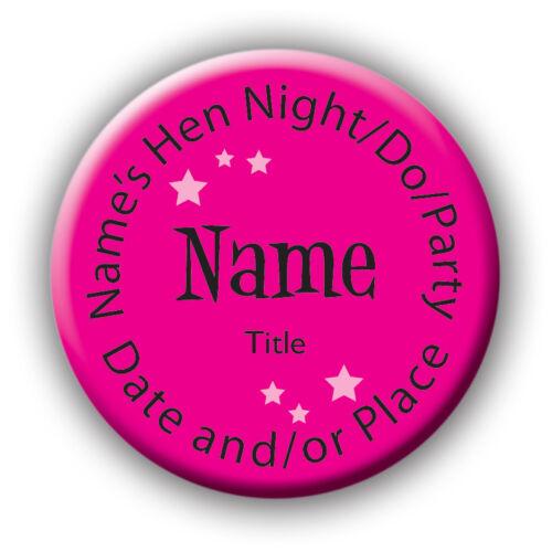 le lieu /& titre Rose // noir personnalisé poule partie pin badges date 58mm-nom