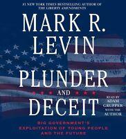 Plunder And Deceit By Mark R. Levin [audiobook] [unabridged]
