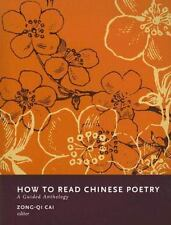 How to Read Chinese Poetry: A Guided Anthology, , Acceptable Book