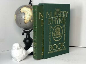 The Nursery Rhyme Book Edited by Andrew Lang RARE DELUXE Limited Easton Press