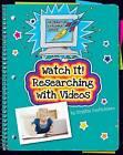 Watch It! Researching with Videos by Kristin Fontichiaro (Hardback, 2015)