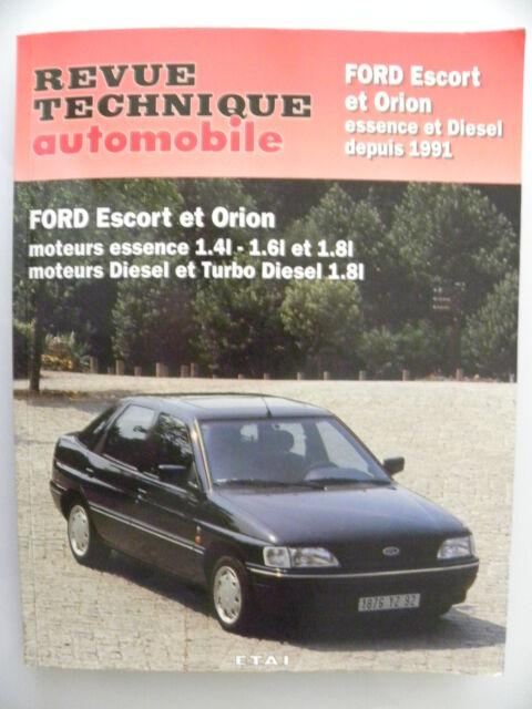 revue technique automobile  RTA E.T.A.I neuve FORD Escort et Orion depuis 1991